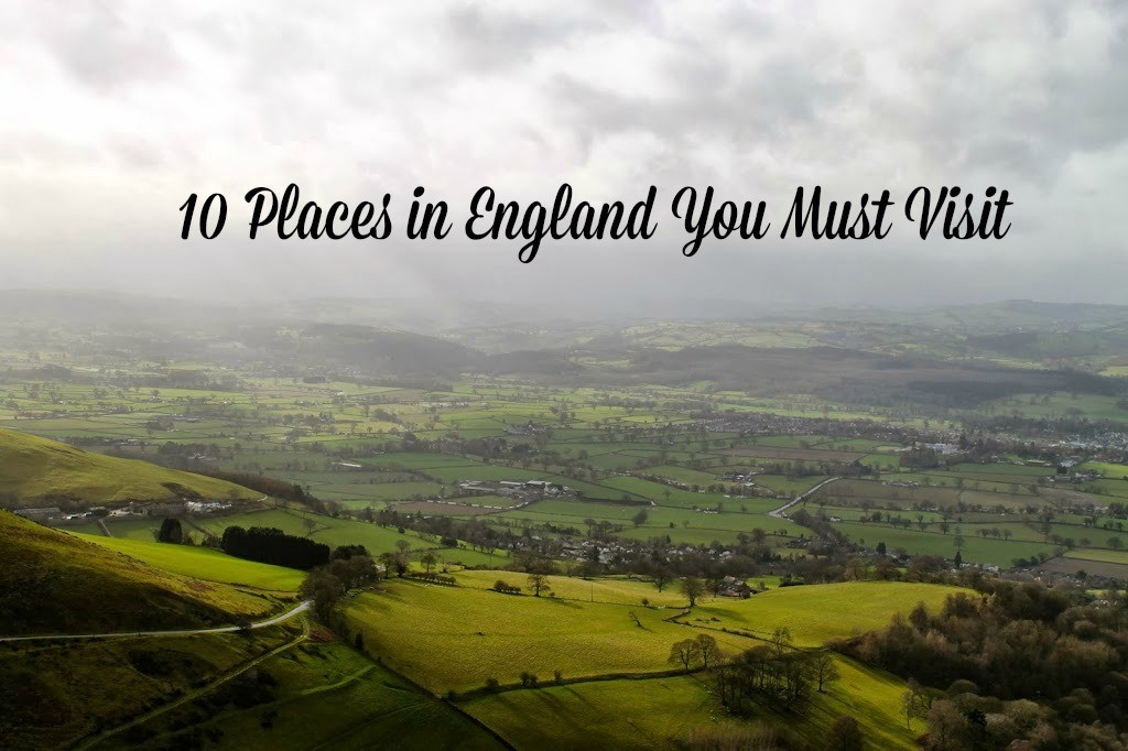 10 places in england you must visit