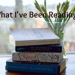 Recommendations || What I've Been Reading Recently