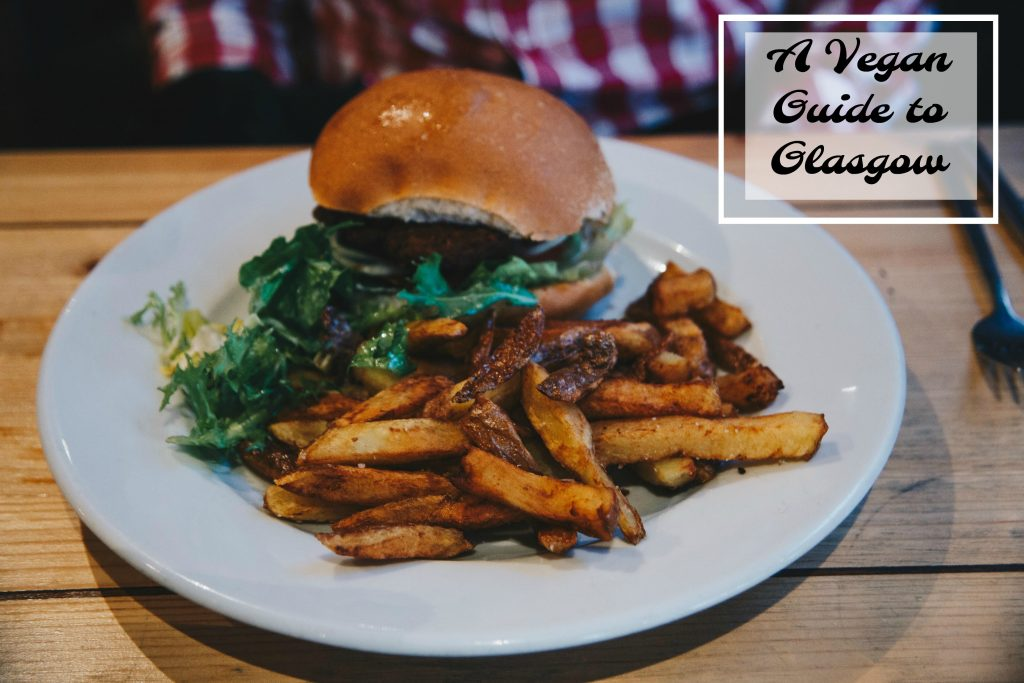 a vegan guide to glasgow