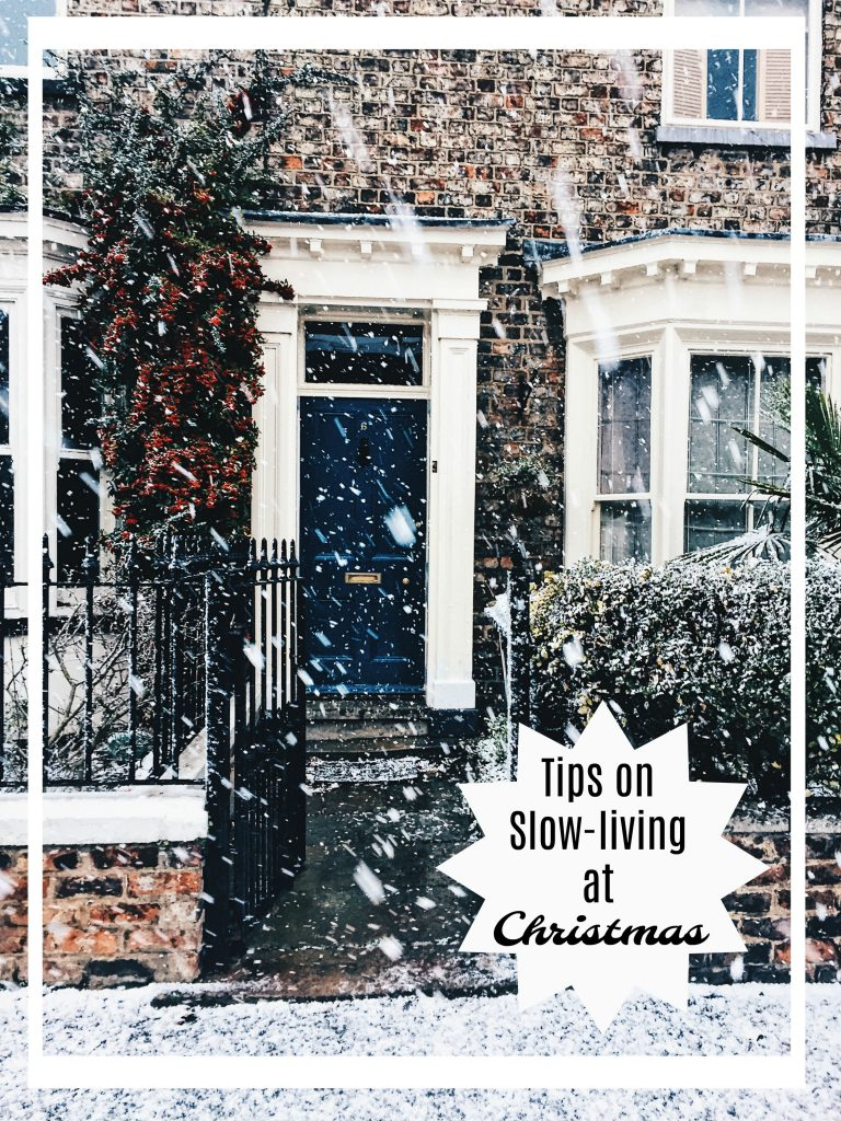 Tips on Slow-living at Christmas